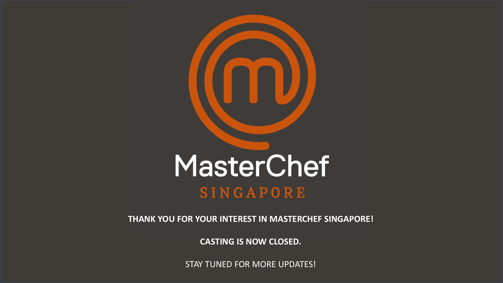 Application Closed MasterChef Singapore